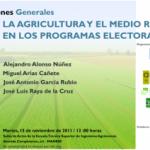 Los ingenieros agrónomos examinan los programas agrarios del 20-N