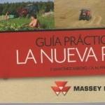 Editorial Agrícola y Massey Ferguson explican la nueva Política Agraria Comunitaria (PAC) en una guía de consulta rápida