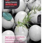 'Selecciones Avícolas', una revista para profesionales de la avicultura